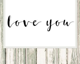 Monochrome Love you typography, quote print, foil print, love quote, anniversary prints, valentines day, wedding prints, home decor,wall art