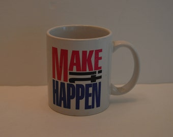 1993 Make it Happen Coffee Cup