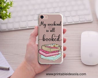My weekend is all booked  iPhone Case, Book Lover Clear Transparent iPhone Case, 5/5s/SE, iPhone 6/6s, iPhone 6Plus/6sPlus, 7/7Plus