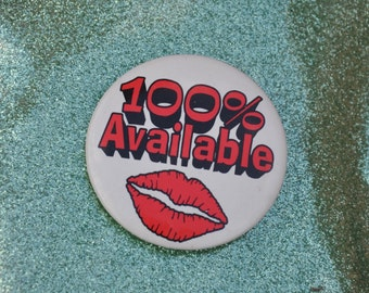 100% Available Pin