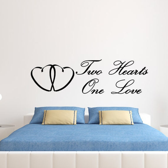 Two Hearts One Love, Romantic Wall Decal, Romantic Decal, Romantic Wall Art,