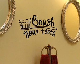 Brush Your Teeth - wall vinyl decal, home decor, vinyl sticker, bathroom decor decal