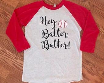 Hey Batter Batter Shirt - Baseball Season Shirt - Women's Baseball Shirt - Softball Shirt - Baseball Mom Shirt - Softball Mom