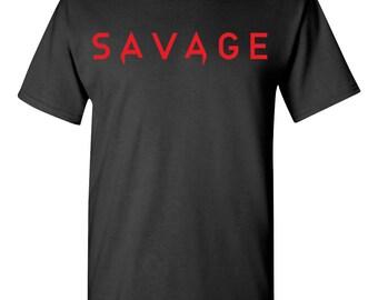 Savage Tshirt