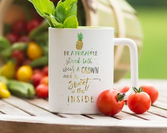 Coffee Mug with Sayings, Pineapple Mug, Coffee Lover Gift, Fun Gift, Inspirational, Coffee Cup, Gift for Her, Gift for him, Pineapple gifts