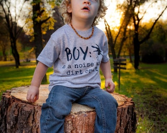 Boy a noise with dirt on it, boy shirt, boy tee, toddler boy, baby boy, kids boy shirt, short sleeve white shirt, baby present, baby shower