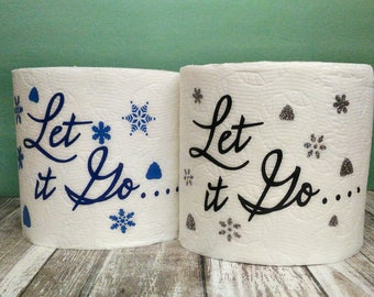 Let It Go Toilet Paper Roll | TP Gag Gift | Let It Go | Funny Gift
