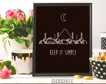 keep it simple, Campvibes, Camping print, Keep it simple print, Trees print, Mountains print, camping vibes, wild life, be wild, doodle art
