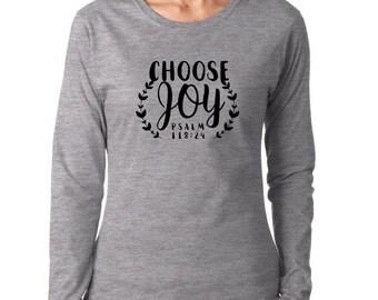CHOOSE JOY women's long sleeve tshirt