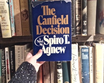 SOLD - Vintage book SIGNED 1st EDITION, famous The Canfield Decision by Spiro T Agnew (former Vice President), 1976 political intrigue novel