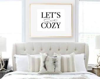 Printable Let's Get Cozy Sign Wall Print Home Decor Wall Art Quote Print Word Print Modern Art Printable Living Room Bedroom