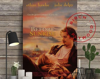 BEFORE SUNRISE - Poster on Wood, Ethan Hawke, Julie Delpy, Before Sunset, Before Midnight, Movie Poster, Unique Gift, Print on Wood