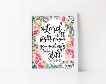 Bible verse, INSTANT DOWNLOAD, printable quote, be still, exodus 14:14, encouraging wall art, pink watercolor flowers