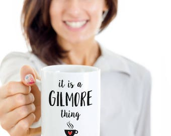 It is a Gilmore Girls Thing - Gilmore girls coffee mug Gilmore girls gifts