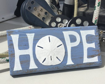 Wooden 'Hope' Decoration with Caribbean Sand Dollar. Beach House Decor. Wall Hanging