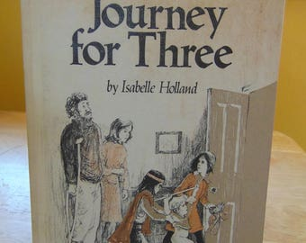 Journey For Three 1974  Isabelle Holland
