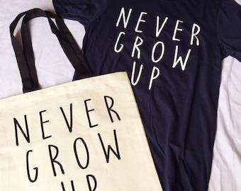 Never Grow Up Tote Bag / Canvas Tote Bag / Never Grow Up / Disney Tote Bag / Peter Pan / Neverland / Disney Bag / Peter Pan Bag