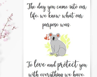 Adoption Quote / The day you came into our life / Adoption Print / Nursery Print / New born print / Adoption Gift / adoption cards / baby