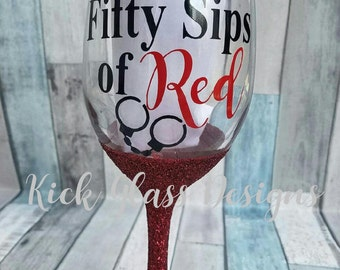 Fifty Sips of Red Wine Glass