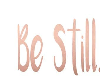 "Be Still 24""x36""Printable Art, Rose Gold Wall Prints, Gallery Wall Art, Inspirational Quotes, Home Decor Prints, Rose Decor, Wall Decor"