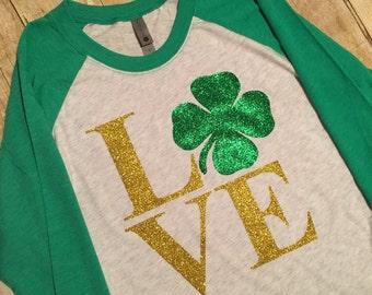 St Patricks Day Shirt- Love Tshirt- Raglan Shirt- 4H-3/4‑Sleeve Raglan