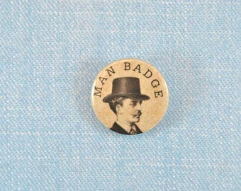 Pinback Button Badge, Dapper Badge, Fathers Day Badge, birthday badge, hipster badge, steampunk badge