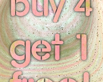 Buy 4 bath bombs of soaps get one free