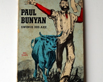 FIRST EDITION Paul Bunyan Swings His Axe - Dell J. McCormick - 1963 - Classic Children's Tale - Vintage Scholastic Book