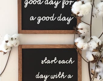 Today is a good day for a good day, start each day with grateful heart set of 2 wood sign / bathroom signs / entryway sign / inspirational