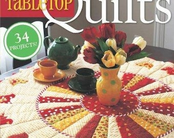 The Best of Fons and Porter Tabletop Quilts