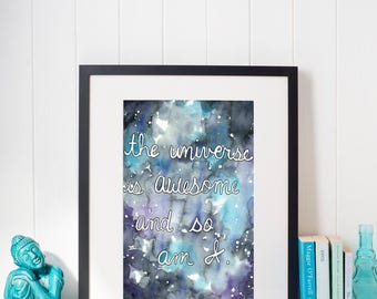 The Universe Is Awesome Art Print