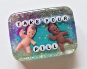 Pill Reminder Art: Take Your Pill, Art to Hang in Your Shower, Bathroom Decor, No Babies, Prevent Babies