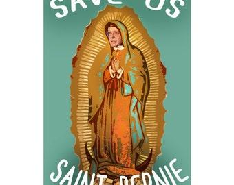 Save Us Saint Bernie Sanders Poster