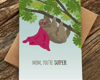 mother's day card / super sloth mom