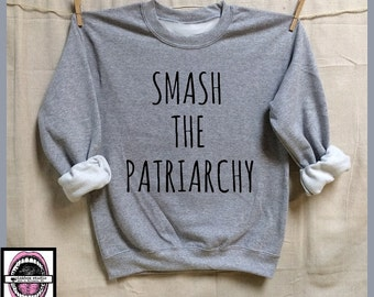 Smash The Patriarchy. Unisex Heather Sweatshirts. Womens Clothing. Activist. Feminism. Equality now. Femme. Badass Feminist as F*ck. Rise up