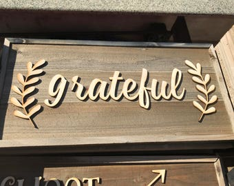 Rustic Wooden sign made from faux Barn Wood Barnwood   grateful  bw13 raised letter sign