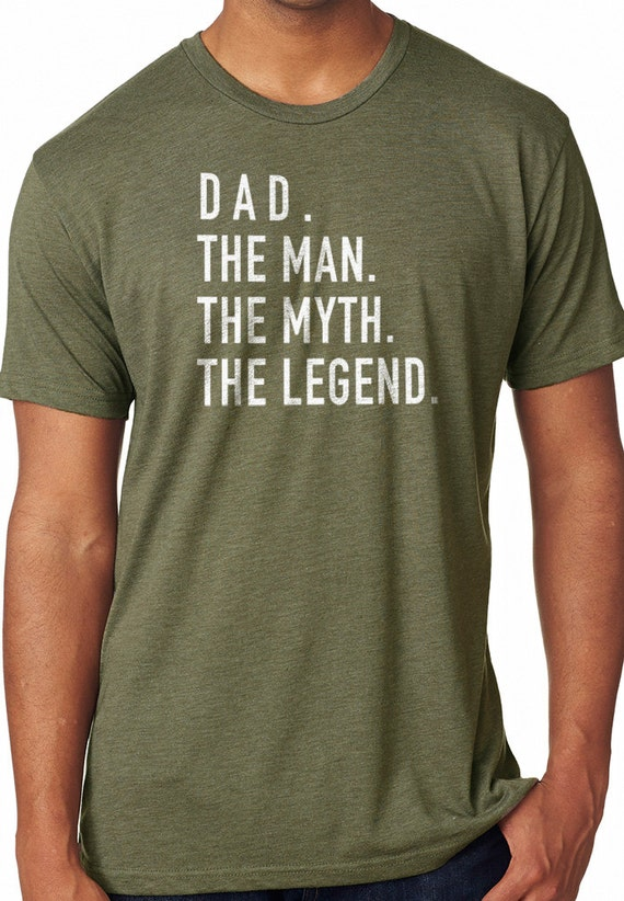 cbda7792 ebollo - Dad The Man The Myth The Legend Husband T Shirt Fathers day Gift  Valentines Gift Dad Gift Funny Tshirt Father Gift