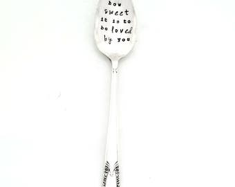 How Sweet It Is To Be Loved By You Stamped Spoon - The Original Hand Stamped Vintage Coffee Spoons by Sycamore Hill  Teaspoon Song Lyrics