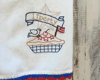 Hand Embroidered Patriotic Liberty and American Pie Towel Red White and Blue