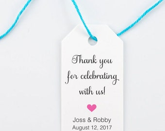 Wedding Favor Tag, Personalized Thank You Tag, Bridal Shower, Thank You for Celebrating With Us - Set of 25, Size 1.25 x 2.25 inches, SAM