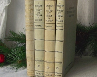 Vintage A History of Everyday Things in England 4 Volume Set By C.H.B and M. Quennell Vintage 1952 - 57