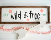Wild and Free . Woodland Baby Girl . Baby Girl .Wild and Free Sign . Boho Nursery . Coral Mint Peach . Woodland Arrow Sign  . Boho Sign