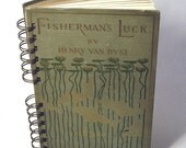 1899 FISHERMANS LUCK Handmade Journal Vintage Upcycled Book Fishing Journal