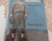 LOU GEHRIG A Quiet Hero Vintage Book Frank Graham 1942 New York Yankee Baseball Bio