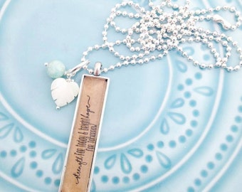 Strength for Today & Bright Hope for Tomorrow. Long Pendant Mantra Necklace.