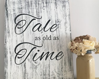 Tale as Old as Time, Disney wedding sign, Disney Sign, wedding gift, vintage sign, entry way decor, shabby chic sign rustic sign wooden sign