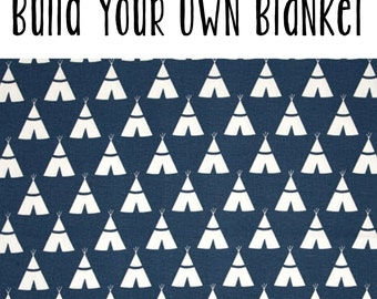 Build Your Own Blanket - Navy Teepees - Baby Boy Minky - Stroller Crib - woodland Embroidered Personalized