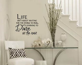 FAMILY Wall Quotes Decal -  Learn to dance in the rain   -  Vinyl Wall Art - Wall sayings