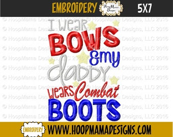 girls military shirt, kids military shirt, military homecoming shirt, I wear bows my daddy wears combat boots, kids army shirt, military top