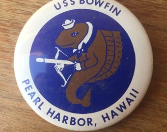 Eighties Vintage Pinback Button from the U.S.S Bowfin Museum in Pearl Harbor, Hawaii